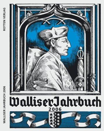 Ausgabe 2006 - Walliser Jahrbuch