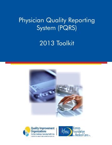 2013 PQRS Toolkit - Kansas Foundation for Medical Care