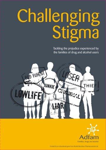 Challenging stigma - Adfam