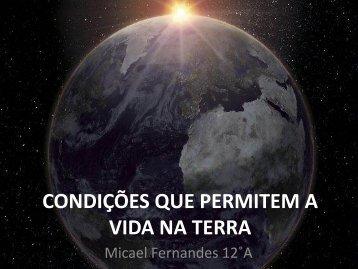 Condições que permite a vida na Terra - Webnode