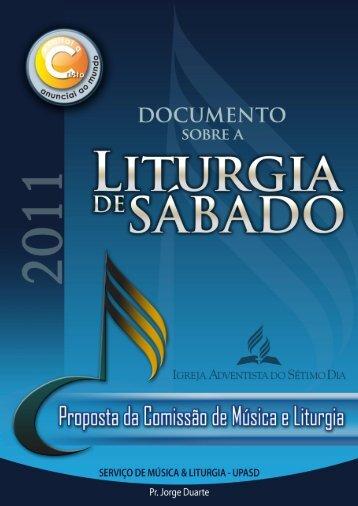 Documento sobre Liturgia de Sábado - Igreja Adventista do Sétimo ...