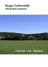 Bygga i kulturmiljö Ulkeröd - Ed - Hultane - Munkedals kommun