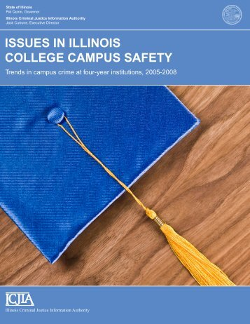 issues in illinois college campus safety - Illinois Criminal Justice ...