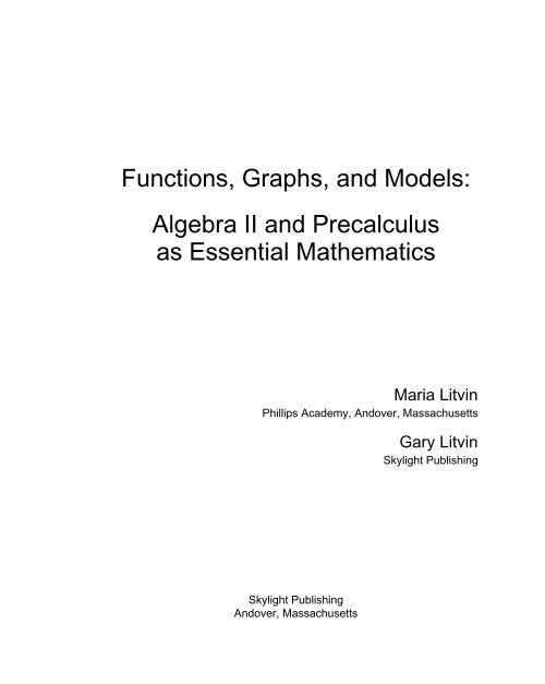Functions, Graphs, and Models: Algebra II and Precalculus