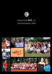 Tennis-Club SCC e.V. Jahresmagazin 2009 - Tennis-Club SCC Berlin