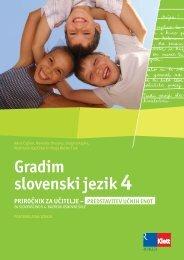 Gradim slovenski jezik 4 (posodobljena izdaja 2009) - priročnik za ...