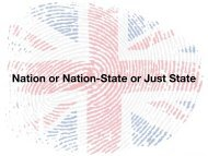 Nation or Nation-State or Just State