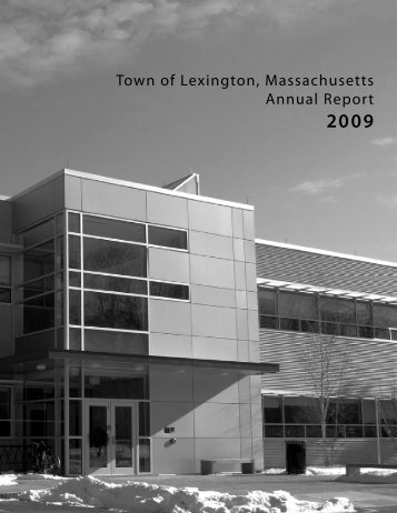 Town of Lexington, Massachusetts Annual Report 2009