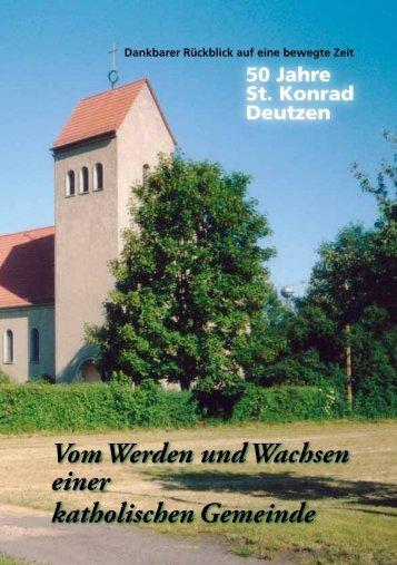 Vom Werden und Wachsen einer katholischen Gemeinde