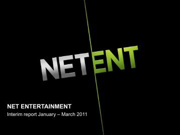 Interim report January-March 2011 - Net Entertainment