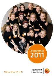 Årsredovisning 2011 - Sparbanken i Karlshamn
