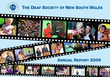 2009 Annual Report - The Deaf Society of NSW