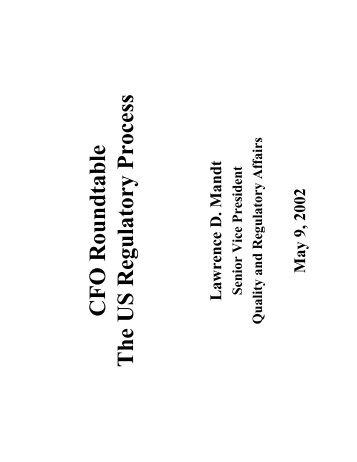 CFO Roundtable The US Regulatory Process - Life Sciences