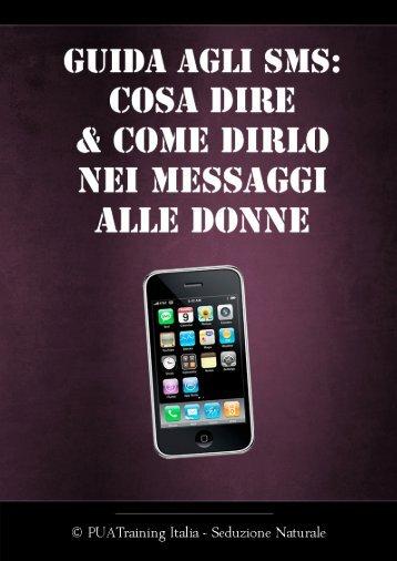 Guida agli SMS: Cosa Dire & Come Dirlo nei Messaggi alle Donne