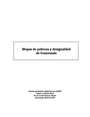 Mapas de pobreza y desigualdad de Guatemala