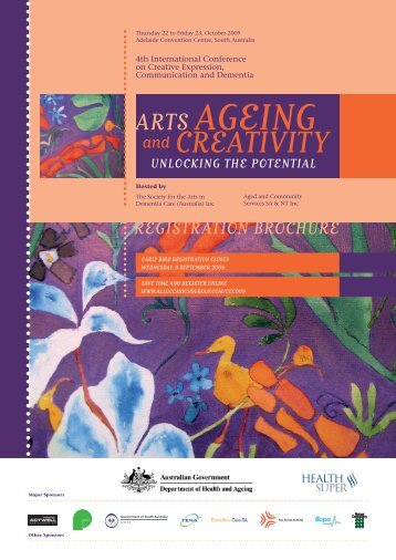 October 2009 Conference Details - Society for the Arts in Dementia ...