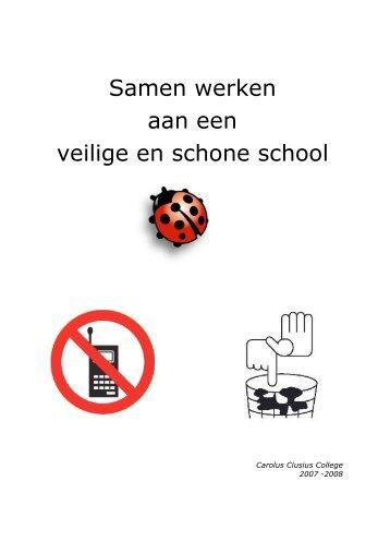 Samen werken aan een veilige en schone school - Carolus Clusius ...