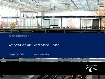 Banedanmark Re-signalling the Copenhagen S-bane