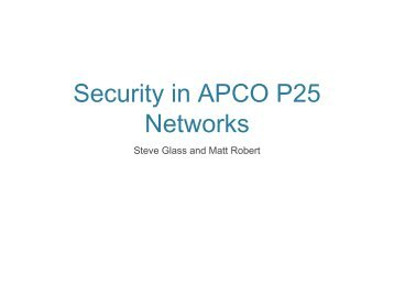 Security in APCO P25 Networks - 2010
