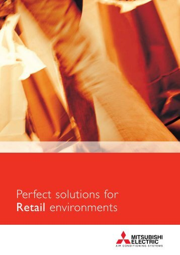 Perfect solutions for Retail environments - Mitsubishi Electric