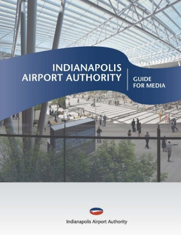 Please review IAA's Guide for Media (PDF) - Indianapolis ...