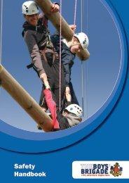Safety Handbook (3rd Edition - Oct 2009) - The Boys' Brigade