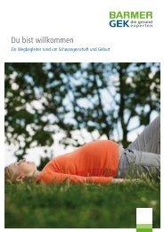 Du bist willkommen ( PDF , 2 MB ) Hinweis - Barmer GEK