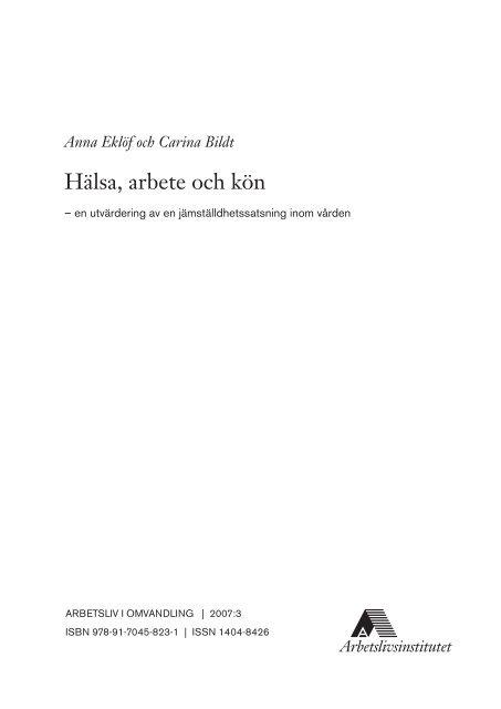Hälsa, arbete och kön – en utvärdering av en ... - Lunds universitet