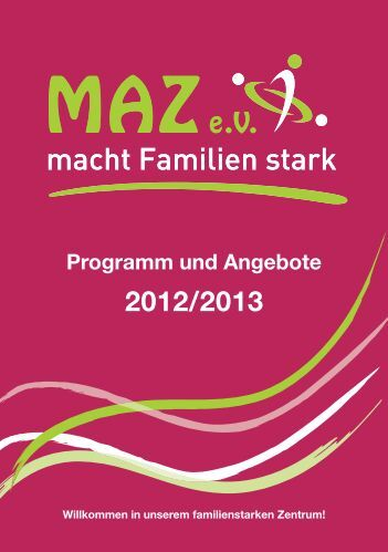 Programm und Angebote 2012/2013 - MAZ e. V.