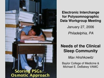 Scoring PSGs… Osmotic Approach Needs of the ... - PhysioNet