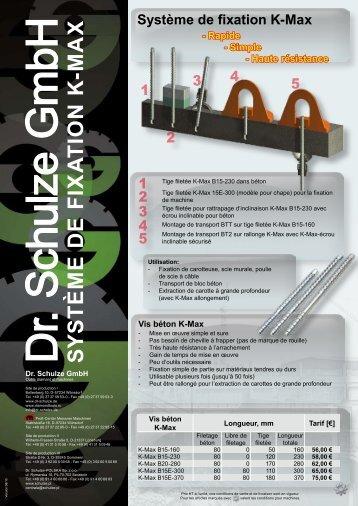 S y S t è m e d e f ix a t io n K -m a x - Dr. Schulze GmbH