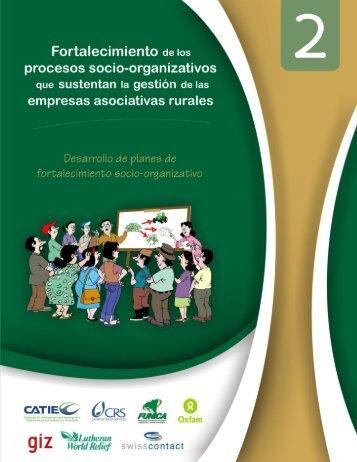 Fortalecimiento de los procesos socio-organizativos que ... - Catie