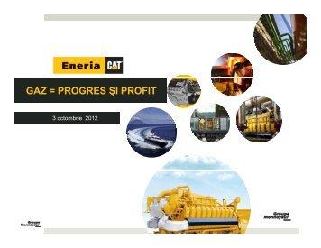 GAZ = PROGRES ŞI PROFIT - Petroleumclub.ro