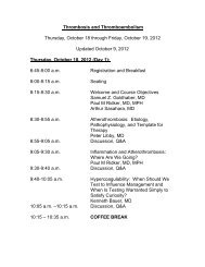 Thrombosis and Thromboembolism Thursday, October 18 through ...