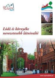 Łódź és környéke nevezetesebb látnivalói - Łódzkie
