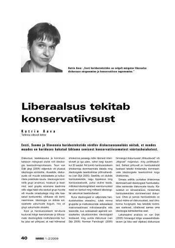 Liberaalsus tekitab konservatiivsust (Katrin Aava) - Haridus
