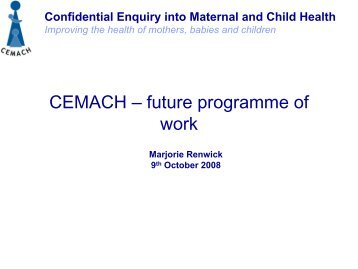 Confidential Enquiry into Maternal and Child Health Improving care ...