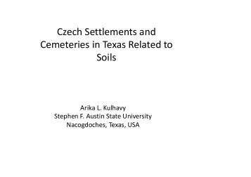 Czech Settlements and Cemeteries in Texas Related to Soils