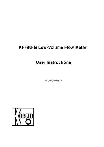 KFF/KFG Low-Volume Flow Meter User Instructions - Kobold