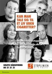 KAN MAN TALE SIG TIL ET LIV UDEN CIGARETTER? - Stoplinien.dk