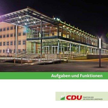 Aufgaben und Funktionen der CDU-Fraktion des Sächsischen