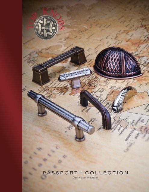 PASSPORT ™ COLLECTION - Top Knobs