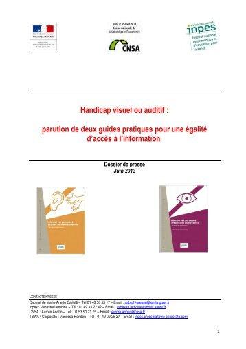 Dossier de presse - Handicap visuel ou auditif : parution de ... - Cnsa