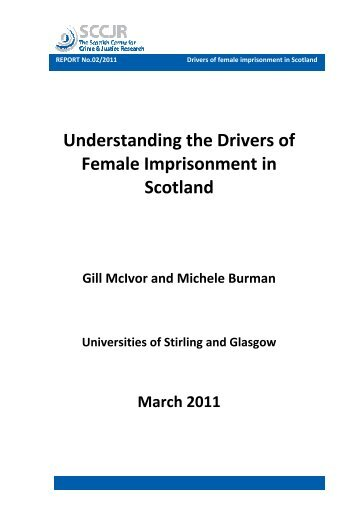 Understanding the Drivers of Female Imprisonment in Scotland - sccjr