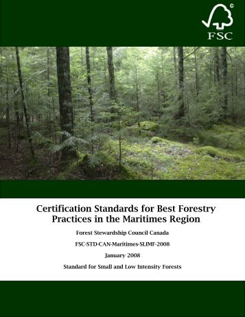 Certification Standards for Best Forestry Practices in the Maritimes ...