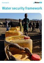 13173 Water Security Framework 2012:Layout 1 - WaterAid