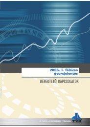 A TVK-csoport 2006. I. féléves tőzsdei gyorsjelentése