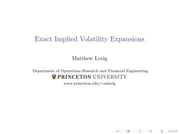 Exact Implied Volatility Expansions - Mathematical Finance at ...