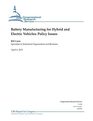 Battery Manufacturing for Hybrid and Electric Vehicles: Policy Issues