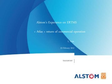 Atlas » return of commercial operation Alstom's Experience on ERTMS